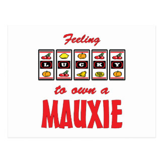 Lucky to Own a Mauxie Fun Dog Design Postcard