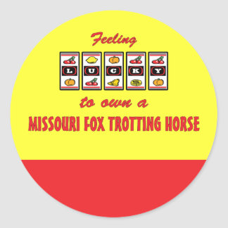 Lucky to Own a Missouri Fox Trotting Horse Round Sticker