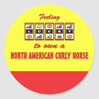 Lucky to Own a North American Curly Horse Classic Round Sticker