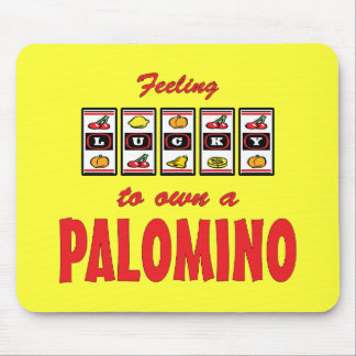 Lucky to Own a Palomino Fun Horse Design Mouse Pad