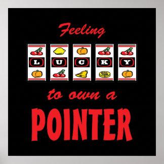 Lucky to Own a Pointer Fun Dog Design Poster