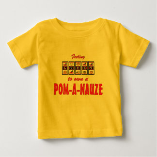 Lucky to Own a Pom-A-Nauze Fun Dog Design Infant T-shirt