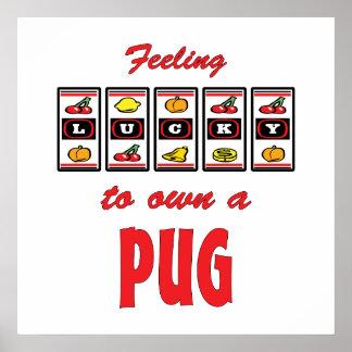 Lucky to Own a Pug Fun Dog Design Poster