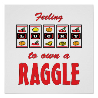Lucky to Own a Raggle Fun Dog Design Posters