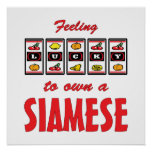 Lucky to Own a Siamese Fun Cat Design Posters