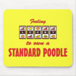 Lucky to Own a Standard Poodle Fun Dog Design Mouse Pad