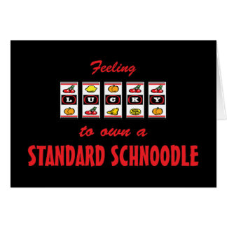 Lucky to Own a Standard Schnoodle Fun Dog Design Card