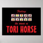 Lucky to Own a Tori Horse Fun Design Poster