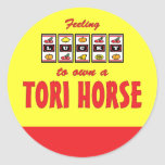 Lucky to Own a Tori Horse Fun Design Round Stickers