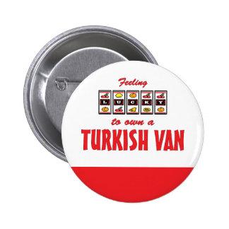 Lucky to Own a Turkish Van Fun Cat Design Pin