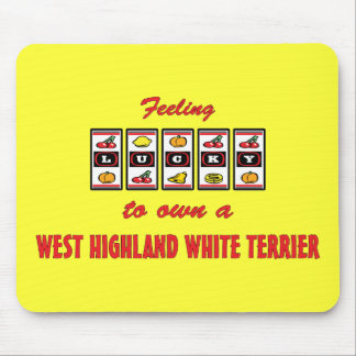 Lucky to Own a West Highland White Terrier Mouse Pad
