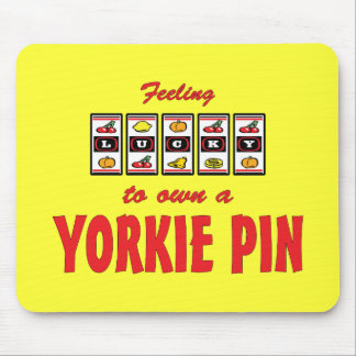 Lucky to Own a Yorkie Pin Fun Dog Design Mouse Pads