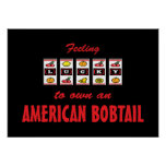 Lucky to Own an American Bobtail Fun Cat Design Posters