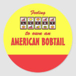 Lucky to Own an American Bobtail Fun Cat Design Classic Round Sticker