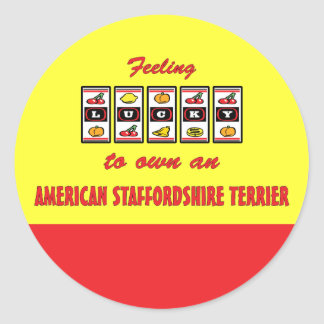 Lucky to Own an American Staffordshire Terrier Classic Round Sticker