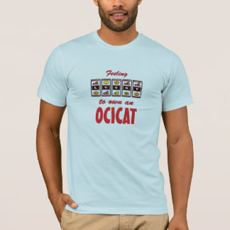 Lucky to Own an Ocicat Fun Cat Design T-Shirt