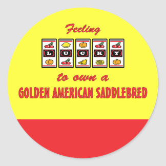Lucky to Own Golden American Saddlebred Fun Design Classic Round Sticker