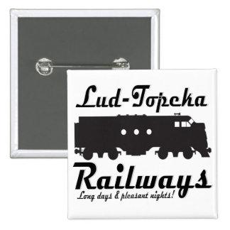 ¡Lud-Topeka ferrocarriles - días largos y noches a Pin Cuadrado