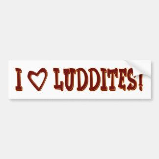 Luddites del corazón I Etiqueta De Parachoque