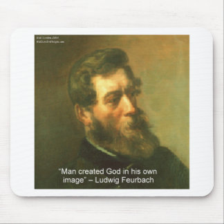 Ludwig Feurbach & Man Created God Quote Mousepad