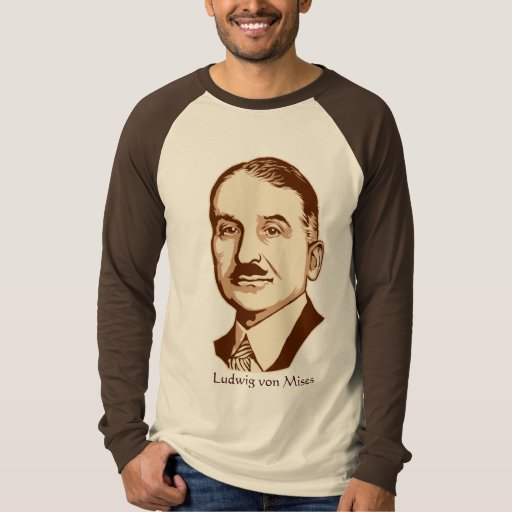 Ludwig von Mises Personalized Quote T-Shirt