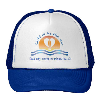 Luffers Sunset_blue Luff is in the air template Trucker Hat