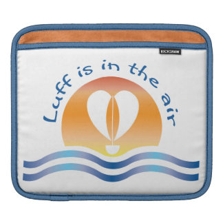 Luffers Sunset_Luff is in the air_blue on white iPad Sleeve