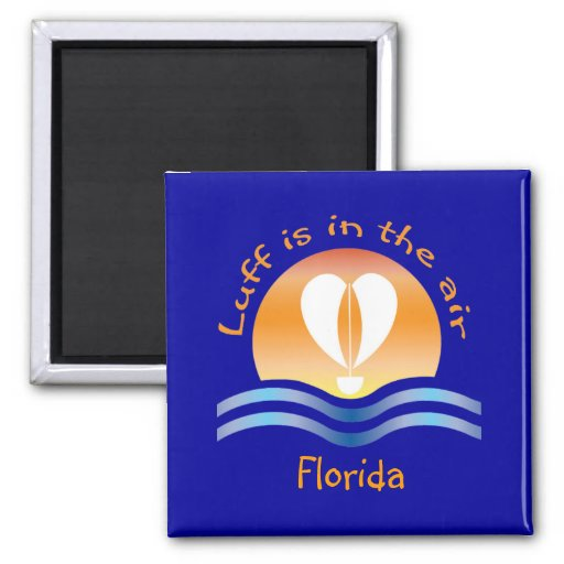 Luffers Sunset_Luff is in the air Florida Fridge Magnet