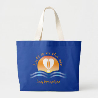 Luffers Sunset_Luff is in the air San Francisco Large Tote Bag