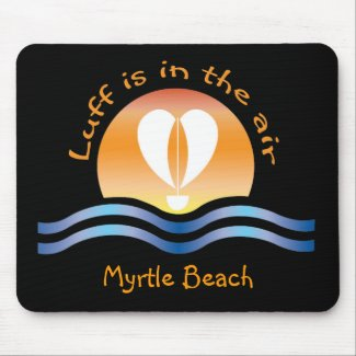 Luffers Sunset_Luff is in the air South Beach mousepad