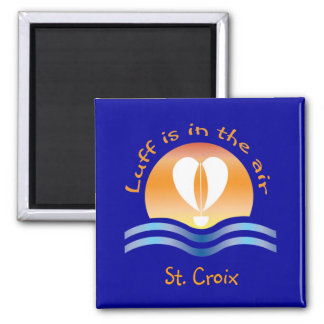 Luffers Sunset_Luff is in the air St. Croix 2 Inch Square Magnet