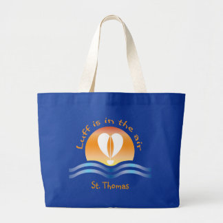 Luffers Sunset_Luff is in the air St. Thomas Large Tote Bag