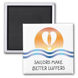Luffers Sunset_Sailors Make Better 2 Inch Square Magnet