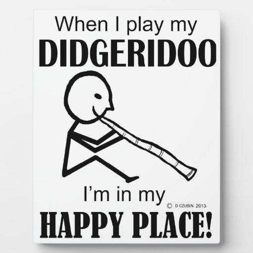 Lugar feliz de Didgeridoo Placa Para Mostrar