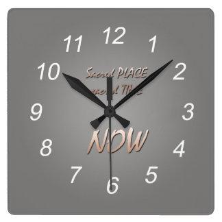 Lugar sagrado, tiempo sagrado, AHORA - reloj
