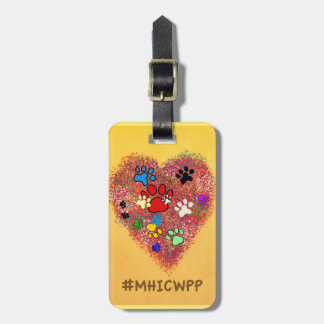 Luggage Tag- My Heart is Covered with Paw Prints Bag Tag