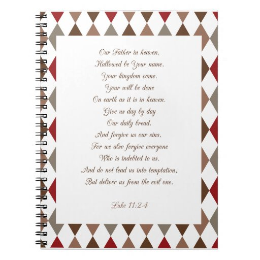 Luke 11:2-4 Our Father.. Spiral Note Book