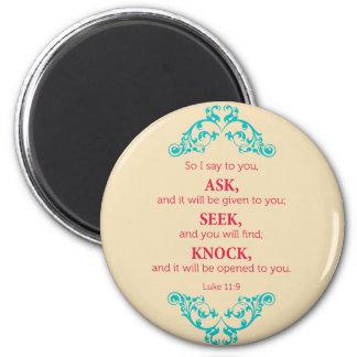 Luke 11:9 2 inch round magnet