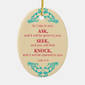 Luke 11:9 ceramic ornament