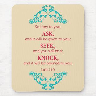 Luke 11:9 mouse pad