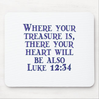 Luke 12:34 mouse mats