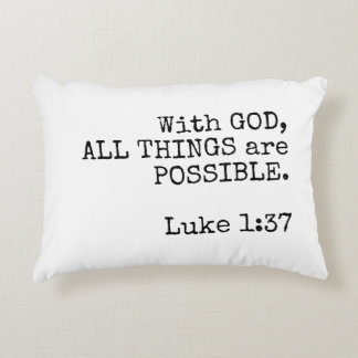Luke 1:37 All Things are Possible Pillow