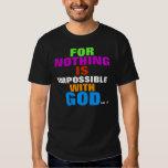 Luke 1:37 T-Shirt