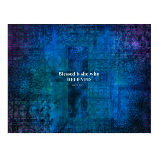 Luke 1:4 Blessed is she who believed Postcard