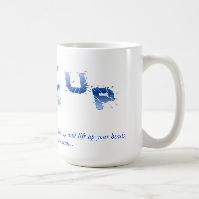 Luke 21:28 coffee mug