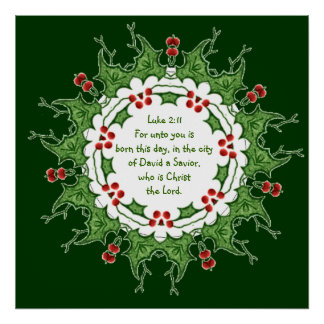 Luke 2:11 Scripture for Christmas with Holly Posters