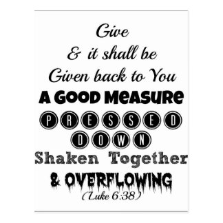 Luke Bible Give and it shall be given back to you Postcard