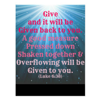 Luke Bible Give and it will be given back to you. Postcard
