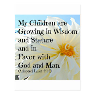Luke Bible Verse My Children are growing in wisdom Postcard