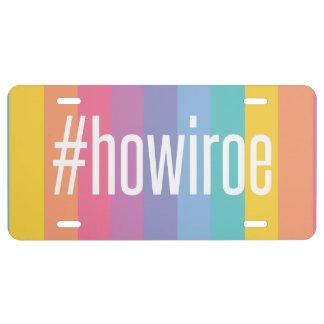 Lularoe inspired #howiroe license plate